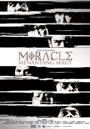 Miracle: Menantang Maut