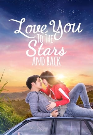 Watch Love You to the Stars and Back Full Movie