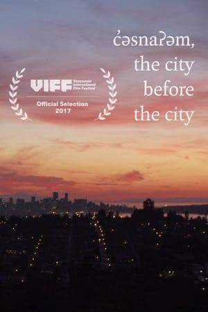 c̓əsnaʔəm: the city before the city