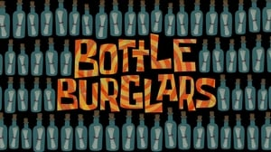 SpongeBob SquarePants Season 11 : Bottle Burglars