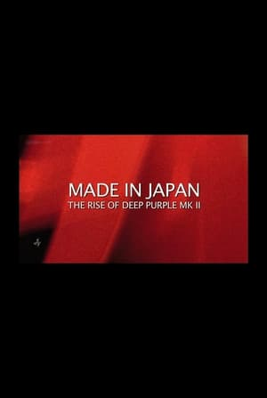 Made in Japan: The Rise of Deep Purple Mk II