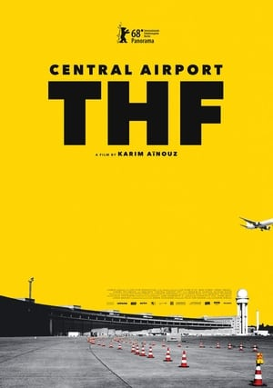 Watch Central Airport THF Full Movie