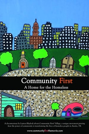 Community First, A Home for the Homeless (2019)