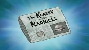 SpongeBob SquarePants Season 6 :Episode 18  The Krabby Kronicle