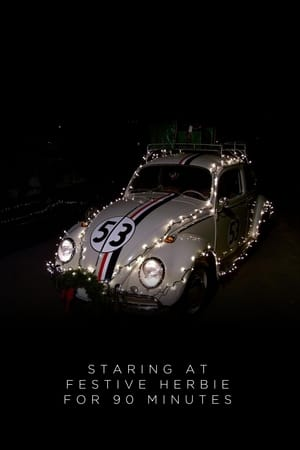 Staring at Festive Herbie for 90 Minutes
