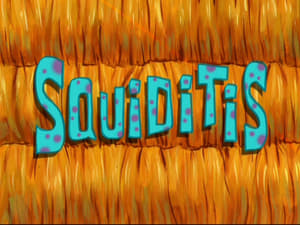 SpongeBob SquarePants Season 8 : Squiditis