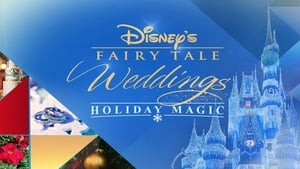 Disney's Fairy Tale Weddings: Holiday Magic