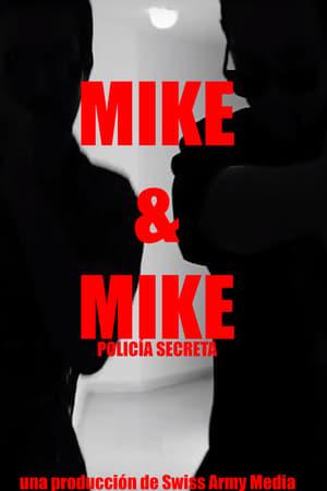 Mike & Mike: Policía Secreta