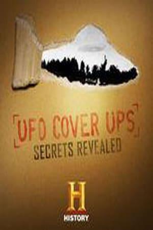 UFO Cover Ups: Secrets Revealed