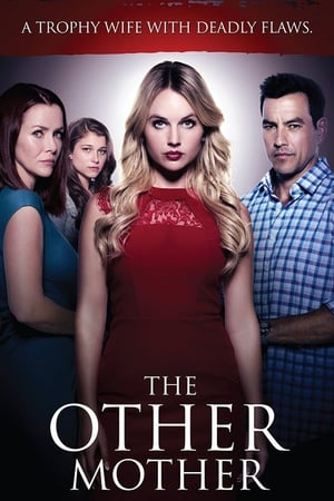 La madre perfecta (The Other Mother) (2017)