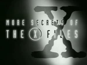 The X-Files Season 0 : More Secrets of the X-Files