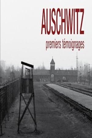 Auschwitz, premiers témoignages