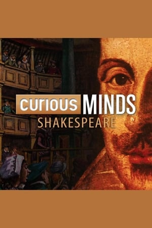 Curious Minds:  Shakespeare