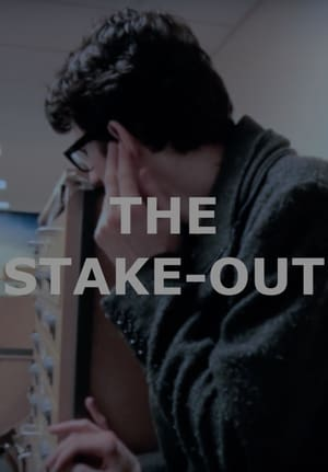 The Stake-Out