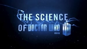Doctor Who Season 0 : The Science of Doctor Who