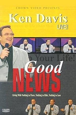 Ken Davis Live, Good News