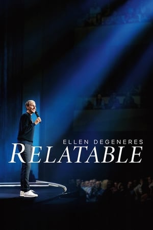 Watch Ellen DeGeneres: Relatable Full Movie