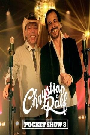 Chrystian & Ralf - Pocket Show 3