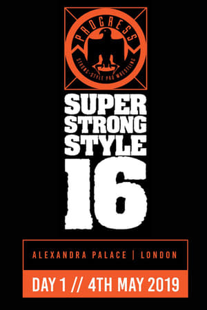 PROGRESS Chapter 88: Super Strong Style 16 - Day 1