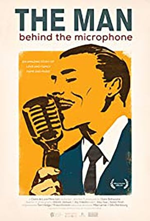 Watch The Man Behind the Microphone Full Movie