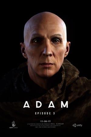 Adam: Episode 3 — The Prophet