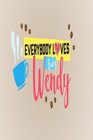 Everybody Loves Baby Wendy