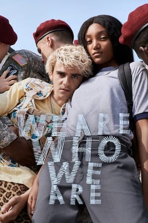 Watch We Are Who We Are Full Movie