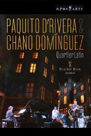 Paquito D'Rivera & Chano Domínguez - Quartier Latin
