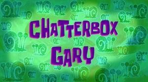 SpongeBob SquarePants Season 11 : Chatterbox Gary