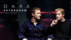 Dark Season 0 :Episode 1  Aftershow | Time Travel