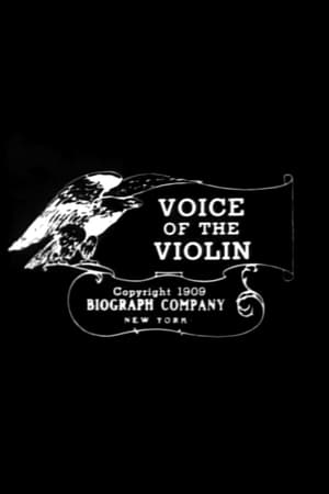 The Voice of the Violin (1909)