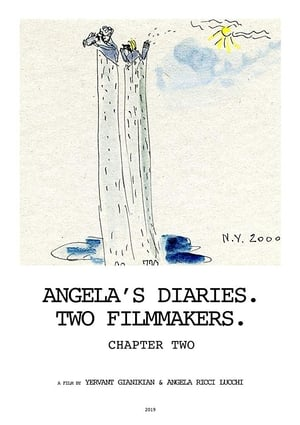 Angela's Diaries. Two Filmmakers. Chapter Two