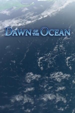 Dawn Of The Ocean