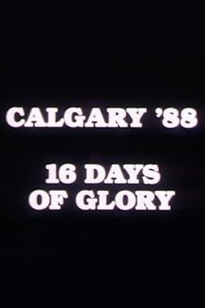 Calgary '88: 16 Days of Glory