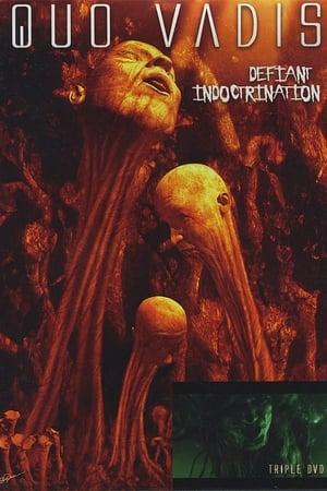 Quo Vadis: Defiant Indoctrination