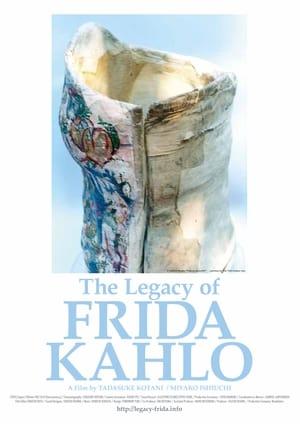 The Legacy of Frida Kahlo