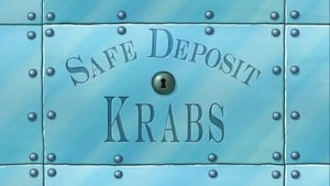 SpongeBob SquarePants Season 9 : Safe Deposit Krabs