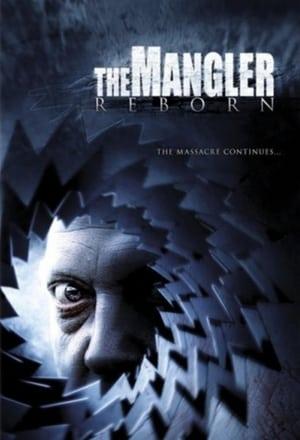 Télécharger The Mangler Reborn ou regarder en streaming Torrent magnet