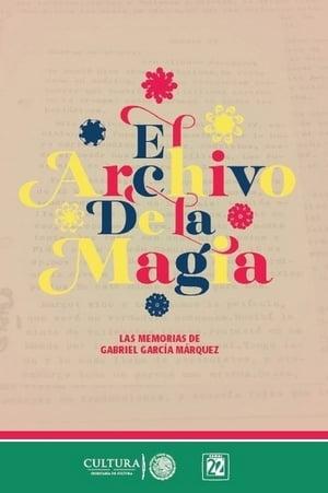 El archivo de la magia: Gabriel García Márquez