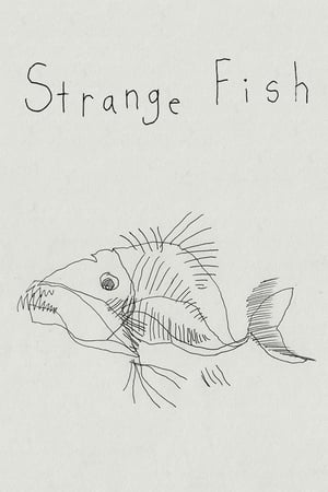 Strange Fish (2017)