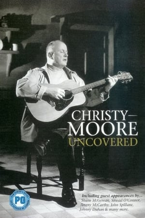 Christy Moore - Uncovered