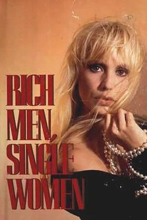 Rich Men, Single Women
