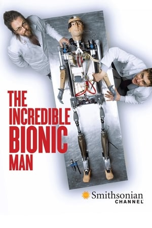 The Incredible Bionic Man (2013)