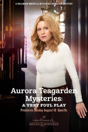 Watch Aurora Teagarden Mysteries: A Very Foul Play Full Movie