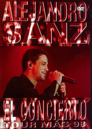 Alejandro Sanz: El Concierto Tour Más '98
