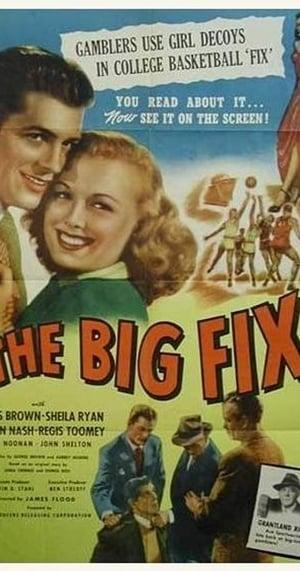 The Big Fix (1947)