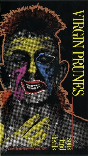 Virgin Prunes ‎– Sons Find Devils - A Live Retrospective 1981-1983