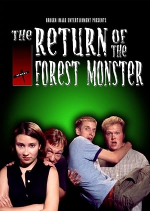 The Return of the Forest Monster (2003)