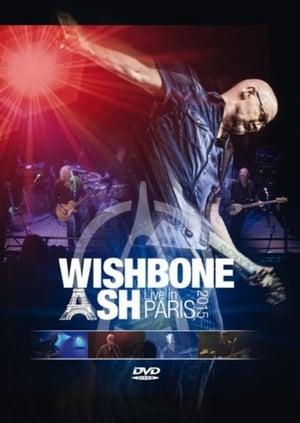 Wishbone Ash: Live In Paris 2015