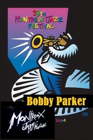 Bobby Parker Live at Montreux